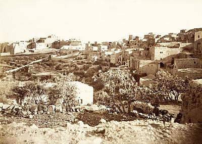 Photograph - Bethlehem Late 19th Century by Munir Alawi