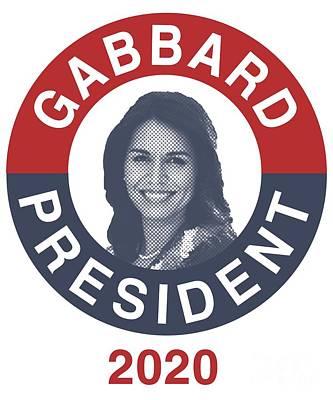 Digital Art - Tulsi Gabbard For President 2020 by Flippin Sweet Gear