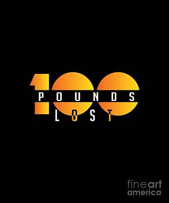 Digital Art - 100 Pounds Lost by Valerie Garner