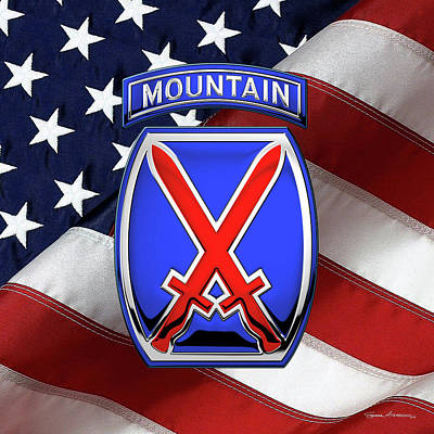 Digital Art - 10th Mountain Division -  10th   M T N  Insignia Over American Flag by Serge Averbukh