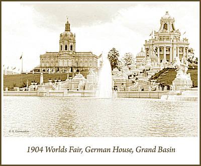 Photograph - 1904 Worlds Fair, German House, Grand Basin by A Gurmankin
