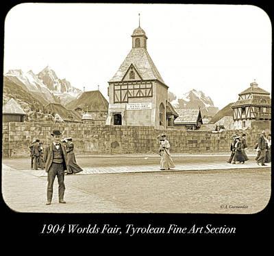 Photograph - 1904 Worlds Fair, Tyrolean Fine Art Section by A Gurmankin