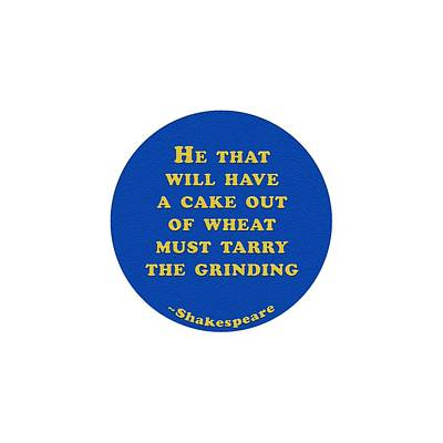 Mellow Yellow - He that will have a cake #shakespeare #shakespearequote by TintoDesigns