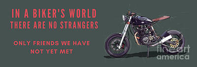 Drawings Royalty Free Images - Original Art,Motorcycle quote,In a bikers world,there are no strangers,only friends we have not yet  Royalty-Free Image by Drawspots Illustrations