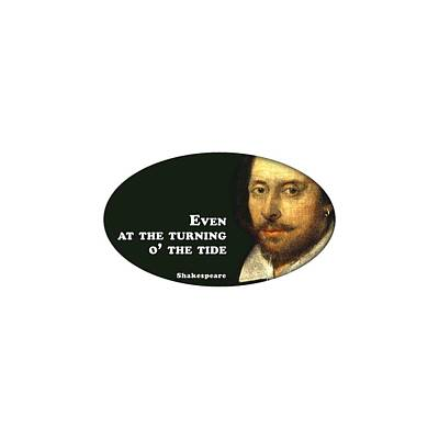 Parks - Even at the turning o the tide #shakespeare #shakespearequote by TintoDesigns