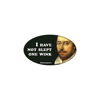From The Kitchen - I have not slept #shakespeare #shakespearequote by TintoDesigns