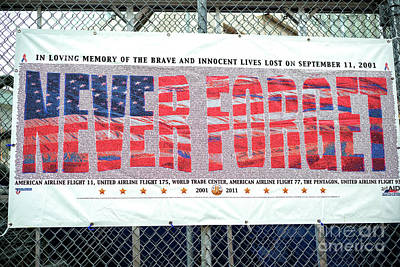 Photograph - 911 Never Forget At The World Trade Center by John Rizzuto