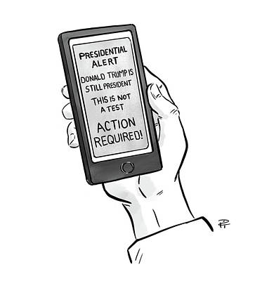 Drawing - A Presidential Alert by Pia Guerra
