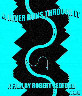 Royalty-Free and Rights-Managed Images - A river runs through it minimal movie poster by David Lee Thompson