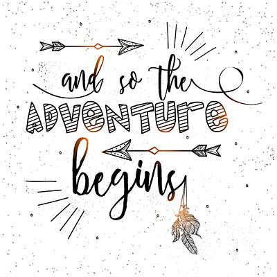 Digital Art - And So The Adventure Begins - Boho Chic Ethnic Nursery Art Poster Print by Dadada Shop