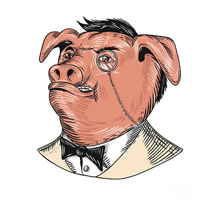 Latidude Image - Aristocrat Pig Monocle Tuxedo Drawing by Aloysius Patrimonio