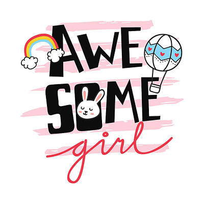 Drawing - Awesome Girl - Baby Room Nursery Art Poster Print by Dadada Shop