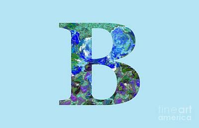 Digital Art - B 2019 Collection by Corinne Carroll