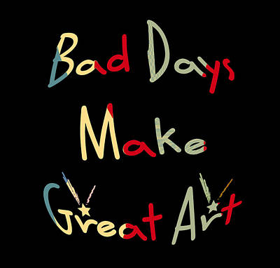 Digital Art - Bad Days by Philip A Swiderski Jr