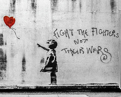 Photograph - Banksy Balloon Girl Fight The Fighters by Gigi Ebert