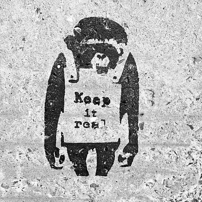 Photograph - Banksy Chimp Keep It Real by Gigi Ebert