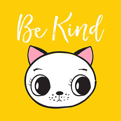 Digital Art - Be Kind - Baby Room Art Poster Print by Dadada Shop