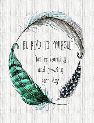 Painting - Be Kind To Yourself by Elizabeth Robinette Tyndall
