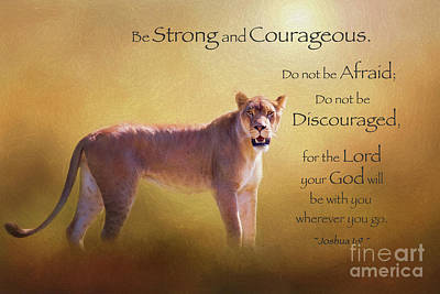 Digital Art - Be Strong And Courageous by Sharon McConnell