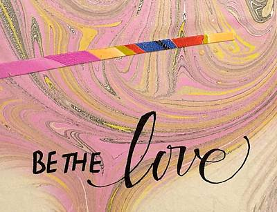 Painting - Be The Love by Sally Wightkin
