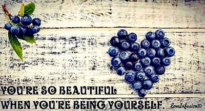 Wall Art - Digital Art - Be Yourself  by Love Infusion