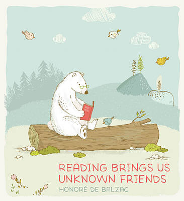 Painting - Bear With Quote Reading Brings Us Unknown Friends by Matthias Hauser