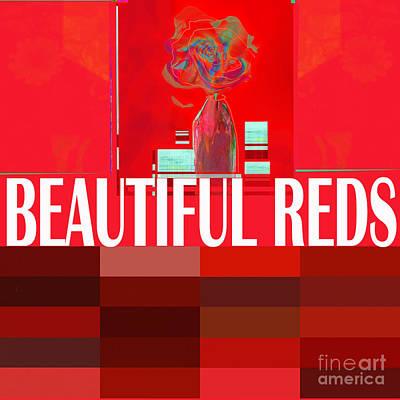 Digital Art - Beautiful  Reds Headline by Zsanan Narrin
