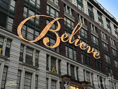 Photograph - Believe by CAC Graphics