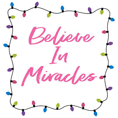 Light Bulb Wall Art - Digital Art - Believe In Miracles Pink- Art By Linda Woods by Linda Woods