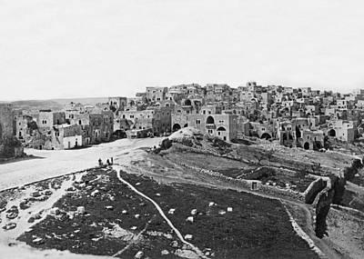 Photograph - Bethlehem In 1866 by Munir Alawi