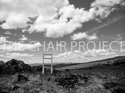 Photograph - Beyond Here / The Chair Project by Dutch Bieber