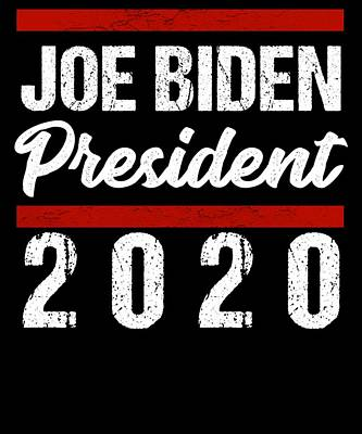 Joe Biden Wall Art - Digital Art - Biden 2020 Joe Biden For President 46th President Biden For 2020 by JMG Designs