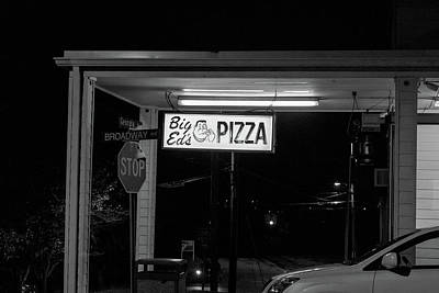 Photograph - Big Eds Pizza Sign by Sharon Popek