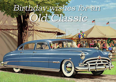 Digital Art - Birthday Wishes For An Old Classic Greeting Card - 1951 Hudson Hornet Antique Automobile by Walt Curlee