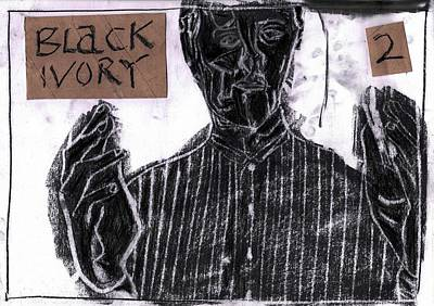 Drawing - Black Ivory 2 by Artist Dot