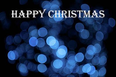 Photograph - Blue Bokeh - Happy Christmas by Helen Northcott