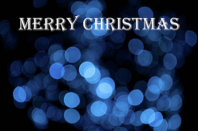 Photograph - Blue Bokeh - Merry Christmas by Helen Northcott