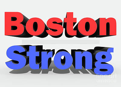 Mixed Media - Boston Strong by Ed Taylor