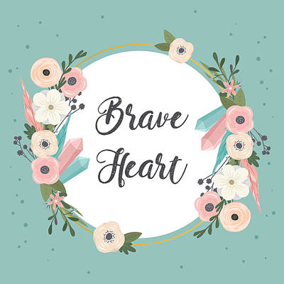Digital Art - Brave Heart - Boho Chic Ethnic Nursery Art Poster Print by Dadada Shop