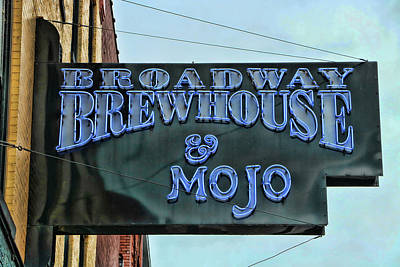Photograph - Broadway Brewhouse And Mojo - Nashville by Allen Beatty