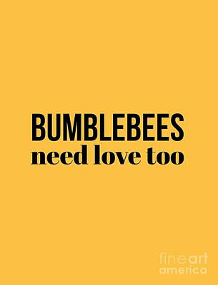 Digital Art - Bumblebees Need Love Too by Leah McPhail