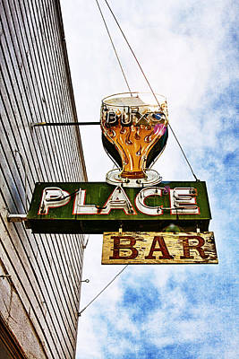Photograph - Buxs Place Bar Sign - Challis, Idaho by Tatiana Travelways