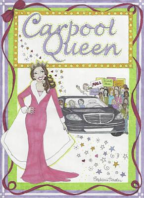 Carpool Queen Art Print