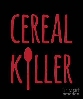 Digital Art - Cereal Killer by Flippin Sweet Gear
