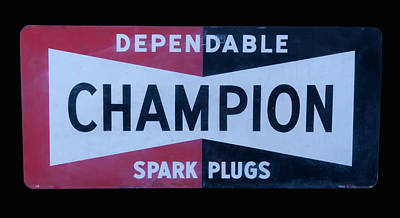 Photograph - Champion Spark Plugs Sign by Chris Flees