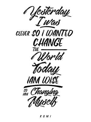 Mixed Media Royalty Free Images - Changing Myself - Wisdom - Rumi Quotes - Rumi Poster - Typography - Lettering - Black and white 01 Royalty-Free Image by Studio Grafiikka