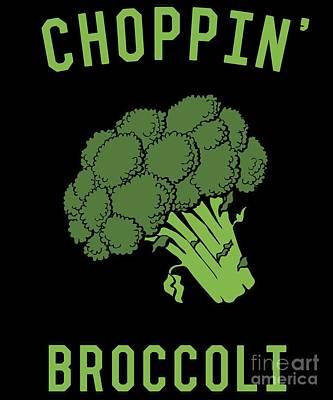 Digital Art - Choppin Broccoli by Flippin Sweet Gear