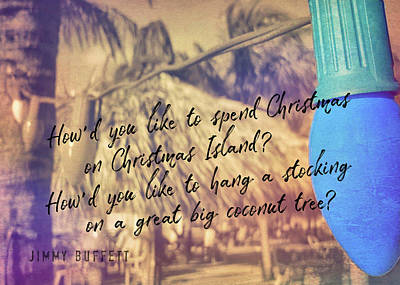 Christmas Island Quote Art Print by JAMART Photography