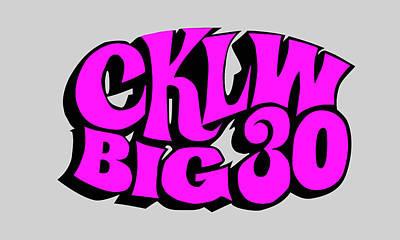 Digital Art - Cklw Big 30 - Pink by Big 8 Radio