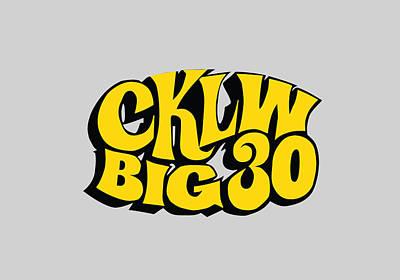 Digital Art - Cklw Big 30 - Yellow by Big 8 Radio